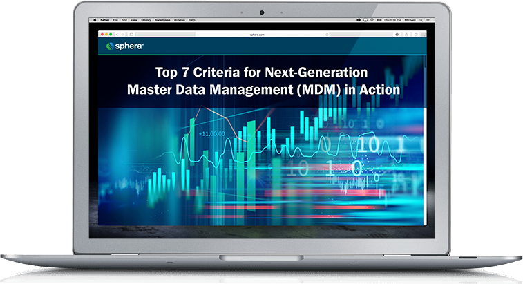 Top 7 Criteria for Next-Generation Master Data Management (MDM) in Action
